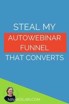 Clickfunnels Automated Webinar is one of the most profitable ways to do marketing for your services or products.   Read 5 best practices and STEAL my funnel!  #clickfunnels #webinar #autowebinar