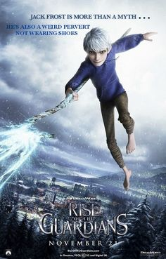 Jack Frost is a Pervert - Rise of the Guardians Poster