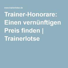Trainer-Honorare: Einen vernünftigen Preis finden | Trainerlotse