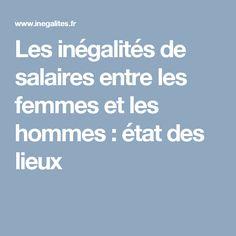 Les inégalités de salaires entre les femmes et les hommes: état des lieux