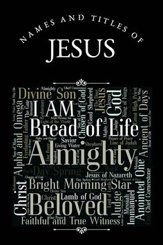 Names and Titles of Jesus with Bible scripture verses for the advent season, Easter or personal study.