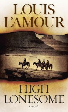 High Lonesome: A Novel by Louis L'Amour // I'm trying to read more fiction. I wasn't too impressed with this novel, but I will probably try another L'Amour book anyway.