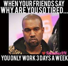 The 12 hour night shift struggle...