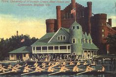 Camp Randall - U of W -The original boathouse, located in front of the Red Gym, stood from 1893 through 1968.