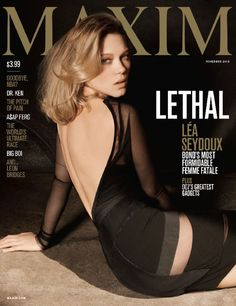 Léa Seydoux Is Maxim's November 2015 Cover Girl--It was hardly a typical introduction for a would-be Hollywood superstar, but the first time most of us laid eyes on Léa Seydoux, her hair was cropped Covergirl, Maxim Cover, Lea Seydoux, Cover Girl Makeup, Maxim Magazine, Bond Girls, French Beauty, French Actress, Cover Model