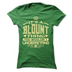Awesome Tee IT IS BLOUNT THING AWESOME SHIRT T-Shirts