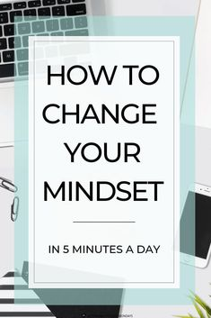 Learn 4 ways to start adjusting your mindset today. In only 5-minutes a day, you can improve your life by shifting from a fixed mindset to a growth mindset. It's amazing how well it works! #growthmindset #personalgrowth #personaldevelopment