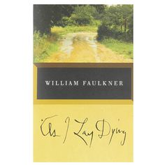 Pin for Later: These Are the Novels That Oprah's Book Club Made Famous As I Lay Dying by William Faulkner Reading Lists, Book Lists, Reading Room, Modern Novel, As I Lay Dying, Books Everyone Should Read, William Faulkner, Thing 1, Lectures