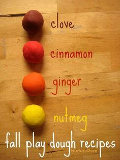 fall play dough recipe Make your own Play dough in clove, cinnamon, ginger and nutmeg for a fun touch of Fall! Fall play dough recipes: homemade play dough with cinnamon, nutmeg, clove and ginger. Wonderful for sensory play.