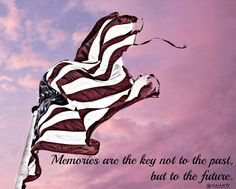"""""""Memories are the key not to the past, but to the future."""" -Corrie Ten Boom"""