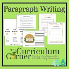 Paragraph Writing Activities for 4th, 5th and 6th Grades by The Curriculum Corner - many different ideas and free printables to help you teach your children how to write complete paragraphs