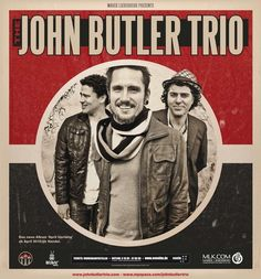 John Butler Trio - If you haven't heard them before, check them out.  They are worth the time.
