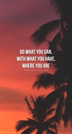 Do what you can, with what you have, where you are.  Head over to www.V3Apparel.com/MadeToMotivate to download this wallpaper and many more for motivation on the go! / Fitness Motivation / Workout Quotes / Gym Inspiration / Motivational Quotes / Motivation