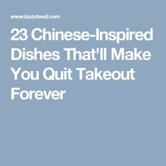 23 Chinese-Inspired Dishes That'll Make You Quit Takeout Forever