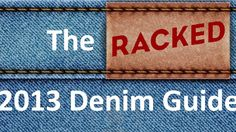 The 11 Best Places To Shop for Denim on the Internet - Racked
