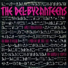 The Del Byzanteens - Girl's Imagination (no wave)