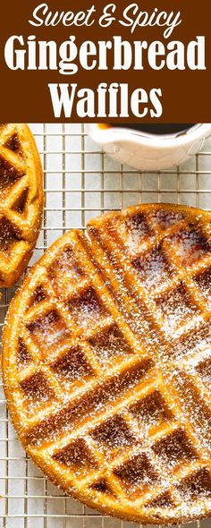 Make some gingerbread waffles for breakfast! A touch spicy, a touch sweet. They're perfect for the holidays.