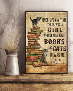 Once upon a time there was a girl who really loved books and cats poster and canvas Empowering Feminist poster library wall decor Canvas Wall Decor, Frame Wall Decor, Canvas Frame, Crazy Cat Lady, Crazy Cats, Turtle Love, Cat Posters, I Love Books, Once Upon A Time