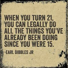 earl dibbles jr quotes - 19 for us.and a lot start younger. Lyric Quotes, Me Quotes, Funny Quotes, Funny Memes, Qoutes, Hilarious, Lyrics, Country Girl Life, Country Girl Quotes