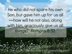 Romans 8:32 Scripture Of The Day, Bible Verses, Scriptures, Religious Quotes, Spiritual Quotes, I Love The Lord, Healing Words, Romans 8, Walk By Faith