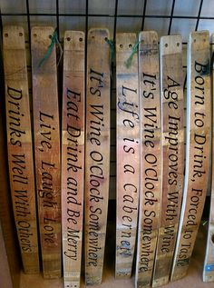 sign letters repurpose | Barrel staves also make a perfect place for ultra-cheesy wine quotes!