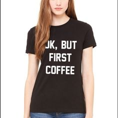"""Brandy Melville J. Galt """"Ok, But First Coffee"""" Tee Worn no more than 3x. % authentic Brandy Melville John Galt black tee with """"Ok, But First Coffee"""" logo on front. Cute and comfy! One tiny stain on the first """"f"""" of """"coffee"""" (please see pic). Other than that in great condition. ☕️❤️ Brandy Melville Tops Tees - Short Sleeve"""