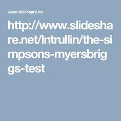 http://www.slideshare.net/lntrullin/the-simpsons-myersbriggs-test