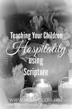 Day 15: 30 Days of Bible ~ Is hospitality important? Is it something we should still practice? Find out why you should and how you can teach your children to be more hospitable in this fast-paced world. :: www.inallyoudo.net