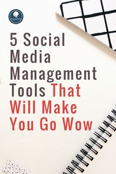 Do you struggle with social media management? Here are 5 tools that you'll want to start using right away.