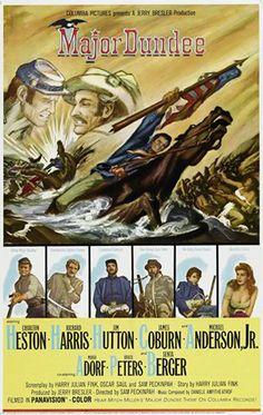 """Major Dundee Poster""  (1965) ~ Charlton Heston, Richard Harris, James Coburn."