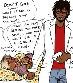 We need an episode of Cecil being sick and Carlos having to take care of him.