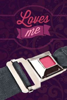 Loves me, loves me not - prove your love: buckle up! http://clickitutah.org