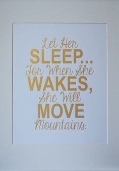 Gold Nursery quote print Let Her Sleep... For When by MiraDoson