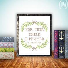 Nursery Bible Verse Print, Scripture art, Christian wall decor poster, Inspirational, For this child I prayed - 1 Samuel 1:27 - digital