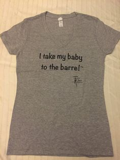 I take my baby to the barre™ T-shirt by BbysattheBarre on Etsy