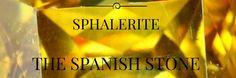 Sphalerite the Spanish Gemstone   Rare Gemstones   Collectors Gemstones