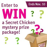 Win a Secret Chicken mystery prize package! Register for DealChicken to receive emails for deeply discounted prices on the best things to see and do around town from restaurants and spas to travel and golf. There's even a Marketplace of convenient shop-at-home deals. Signup today and I get ten extra sweepstakes entries.