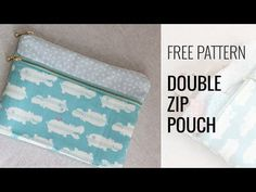 Double zipper pouch – video – Sew Modern Bags