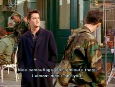 Chandler is my sarcasm twin...