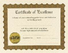 Excellence Certificates - 6 count - $3.95 - Excellence certificates from Great Papers. Large quantity discount. 60lb text 8.5 x 11 printable certificates of excellence.