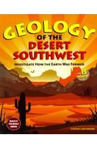 Geology of the Desert Southwest: Investigate How the Earth Was Formed