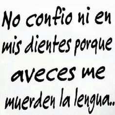 Funny Spanish Memes, Spanish Humor, Funny Memes, Good Day Quotes, Quote Of The Day, Ex Girlfriend Quotes, Funny Phrases, Ex Girlfriends, Just Kidding