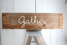 Rustic GATHER Reclaimed Salvaged Wood Home Decor by SalvageOwl, $14.99