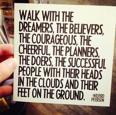 surround yourself with the dreamers and the doers - Google Search