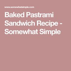 This baked pastrami sandwich recipe is perfect those times when you need a quick and easy dinner idea. Pastrami Sandwich, Sandwiches, Sandwich Recipes, Baking Pans, Tasty, Dinner, Simple, Dining, Food Dinners