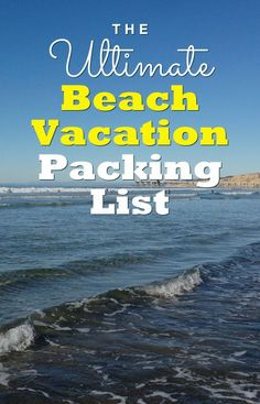 The Ultimate Beach Vacation Packing List – It's Printable!
