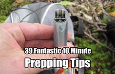 39 Fantastic 10 Minute Prepping Tips. Being prepared doesn't have to take all of your time. See 39 10 minute tips that will have you prepared in no time