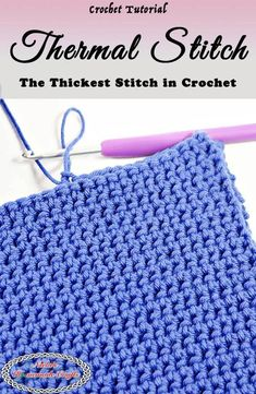 How to crochet the thickest stitch in Crochet which is called the Thermal Stitch aka Double Thick Crochet Stitch gratis tutorial (Engels), steek,. Thermal Stitch Pattern www.freecrochettu… Thermal Stitch Pattern www. CROCHET TUTORIAL The Thermal Stitch Beau Crochet, Crochet Pig, Tunisian Crochet, Diy Crochet, Crochet Crafts, Crochet Hooks, Crochet Projects, Crochet Tutorials, Craft Projects