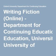 Writing Fiction (Online) - Department for Continuing Education, University of Oxford Global Economy, Fiction Writing, Continuing Education, Carbon Footprint, Online Courses, Oxford, University, Oxfords, Fiction