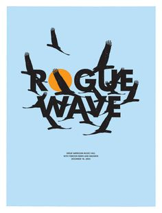 Rogue Wave poster by The Small Stakes